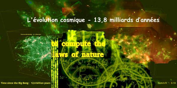 L'évolution cosmique - 13,8 milliards d'années